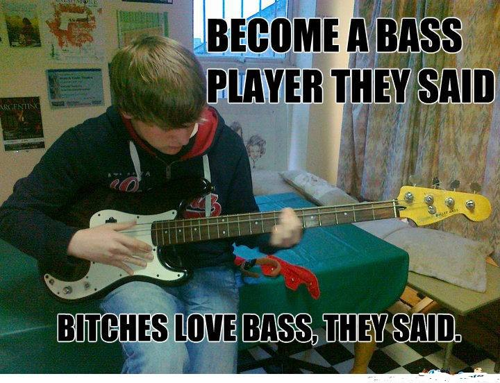 become a bass player they said