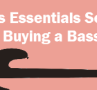 bass essentials series part one buying a bass guitar