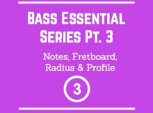 bass guitar neck profile, bass guitar fretboard radius, bass guitar notes header image bass essentials series smart bass guitar