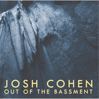 Album Review: Josh Cohen's Out of the Bassment
